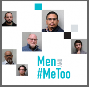 Portraits of several local men who support violence prevention efforts. Text: Men and #MeToo