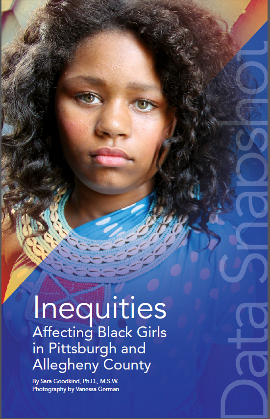 Data Snapshot: Inequities Affecting Black Girls in Pittsburgh and Allegheny County Report Cover