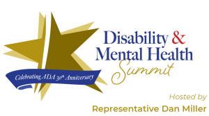 Disability & Mental Health Summit Hosted by Representative Dan Miller with Stars and a Blue Banner, Celebrating ADA 30th Anniversary