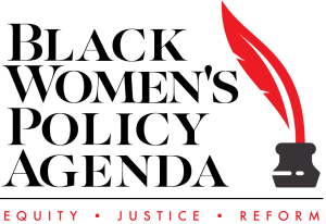 Black Women's Policy Agenda logo. Tagline: Equity, Justice, Reform