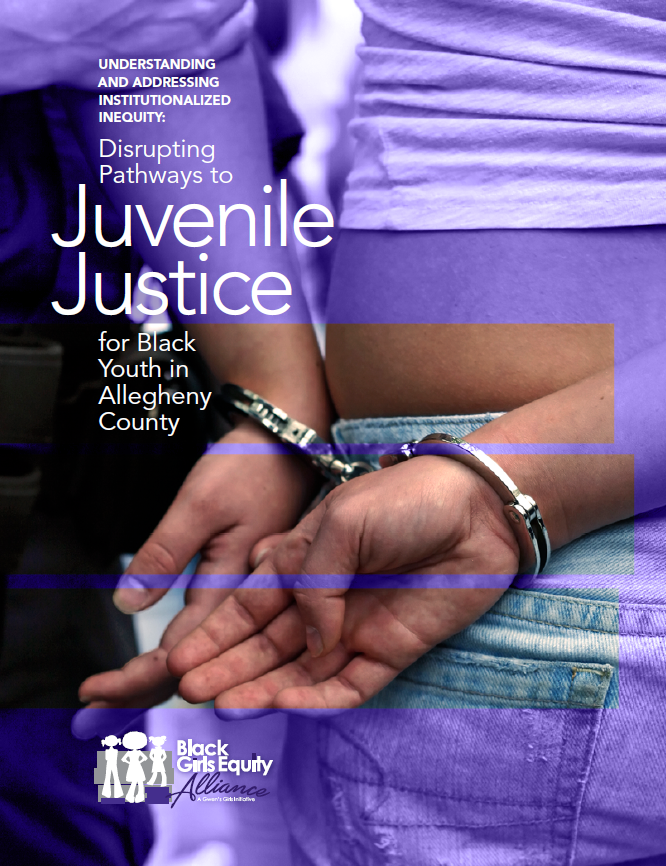Report cover: Disrupting Pathways to Juvenile Justice for Black Youth in Allegheny County, including a photo of a young Black girl in handcuffs